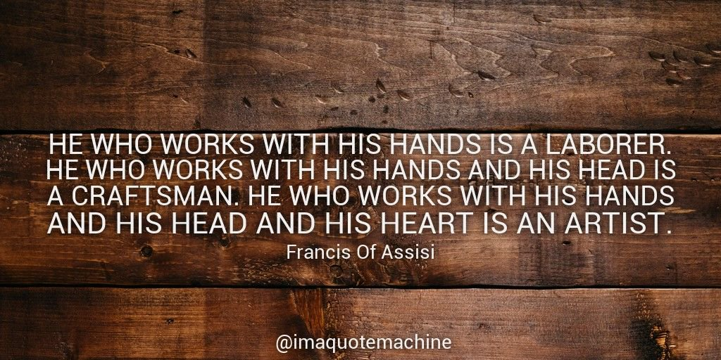He Who Works With His Hands.jpg